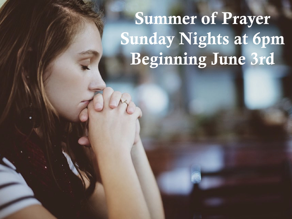 Summer of Prayer Sunday Nights